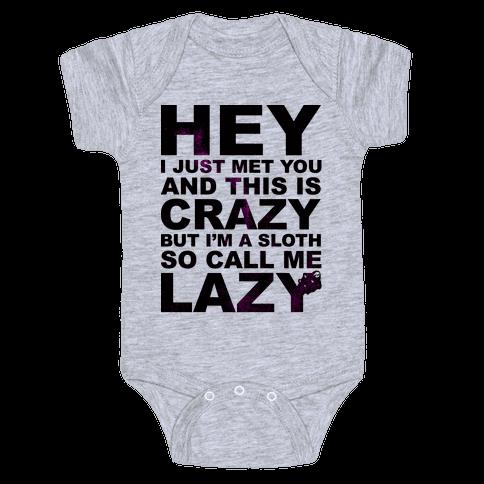 Call Me Lazy Baby Onesy