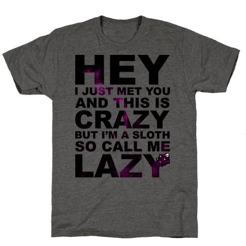 Call Me Lazy T-Shirt