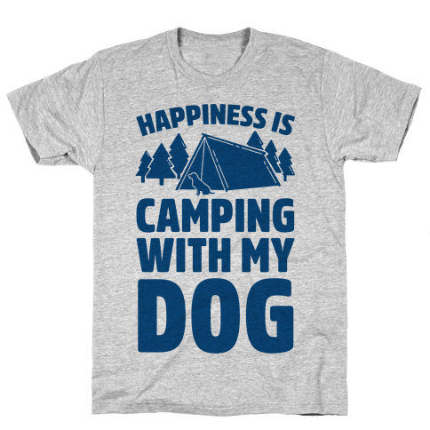 Happiness Is Camping With My Dog Mens T-Shirt