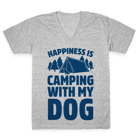 Happiness Is Camping With My Dog V-Neck Tee Shirt