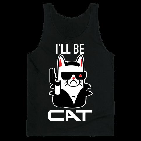 I'll Be Cat (Terminator Kitty) Tank Top