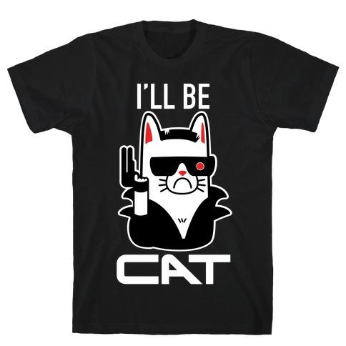 I'll Be Cat (Terminator Kitty) T-Shirt