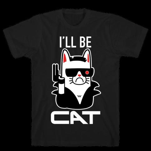 I'll Be Cat (Terminator Kitty) Mens T-Shirt