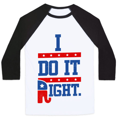 I Do It Right (tank) Baseball Tee