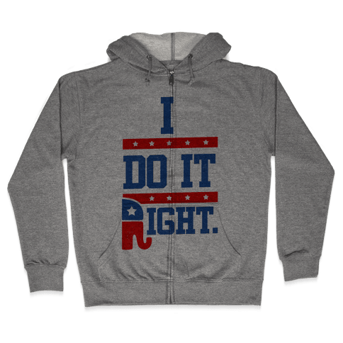 I Do It Right (tank) Zip Hoodie