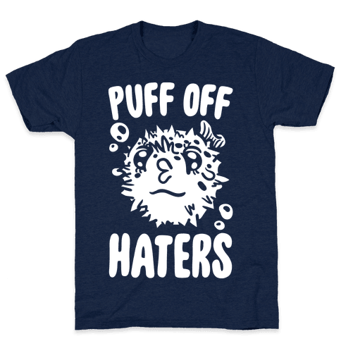 Puff Off Haters Mens T-Shirt
