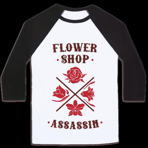 Flower Shop Assassin Baseball Tee