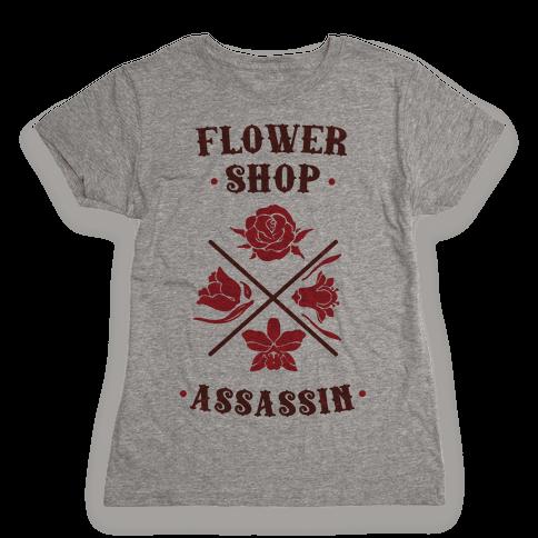 Flower Shop Assassin Womens T-Shirt