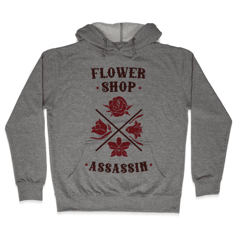 Flower Shop Assassin Hooded Sweatshirt