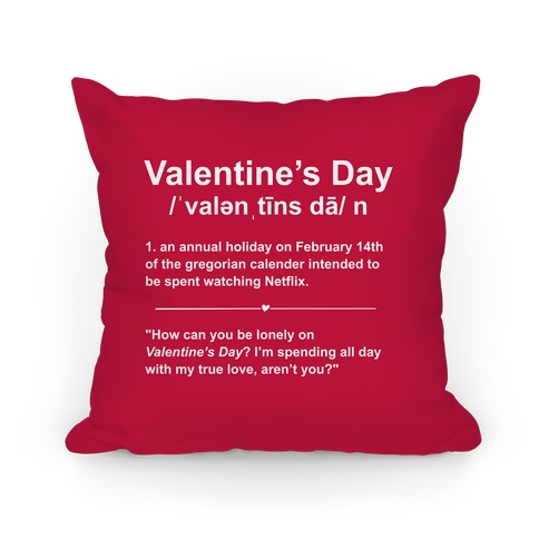 Valentine's Day Definition (Netflix) Pillow