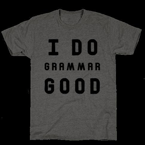 I Do Grammar Good