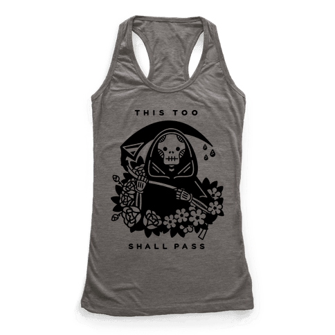 This Too Shall Pass Racerback Tank Top