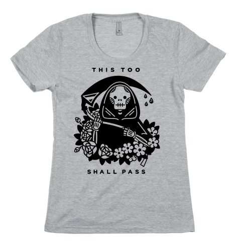 This Too Shall Pass Womens T-Shirt