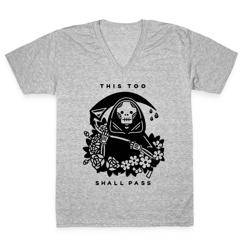 This Too Shall Pass V-Neck Tee Shirt