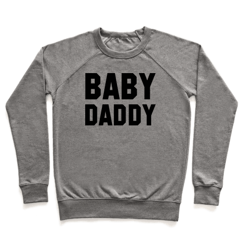Baby Daddy Pullover