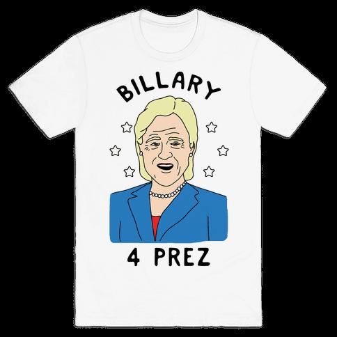 Billary 4 Prez