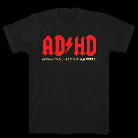 ADHD Mens T-Shirt