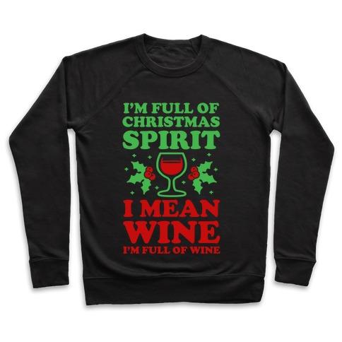 I'm Full of Wine Pullover