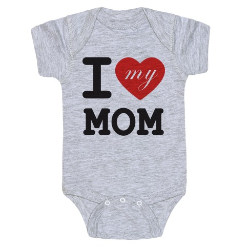 I Love Mom Baby Onesy