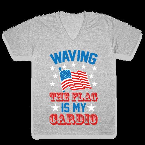 Waving The Flag Is My Cardio V-Neck Tee Shirt