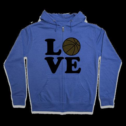 Love Basketball Zip Hoodie