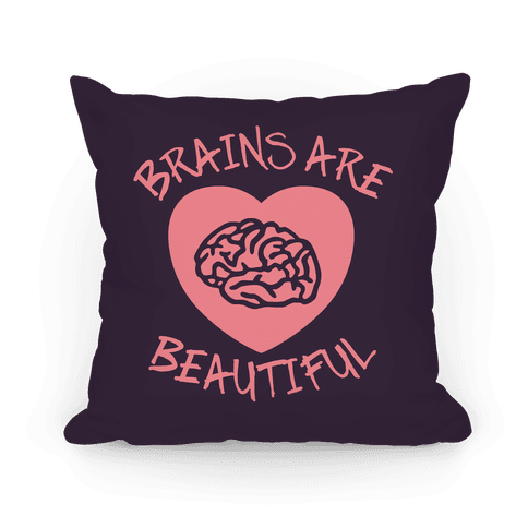 Brains Are Beautiful Pillow (Purple) Pillow