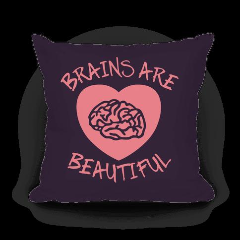 Brains Are Beautiful Pillow (Purple) Pillow