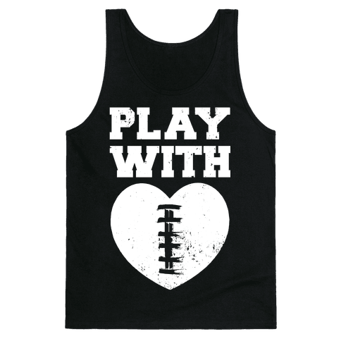 Play With Heart (Football) Tank Top