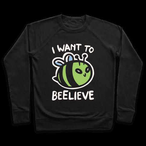 I Want To Beelieve White Print parody