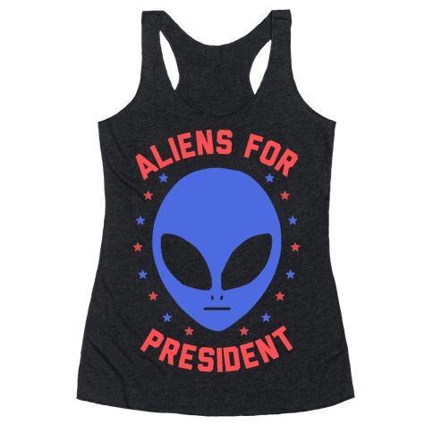 Aliens For President Racerback Tank Top