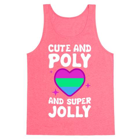 Cute And Poly And Super Jolly (Polysexual) Tank Top