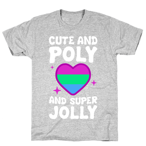 Cute And Poly And Super Jolly (Polysexual) Mens T-Shirt