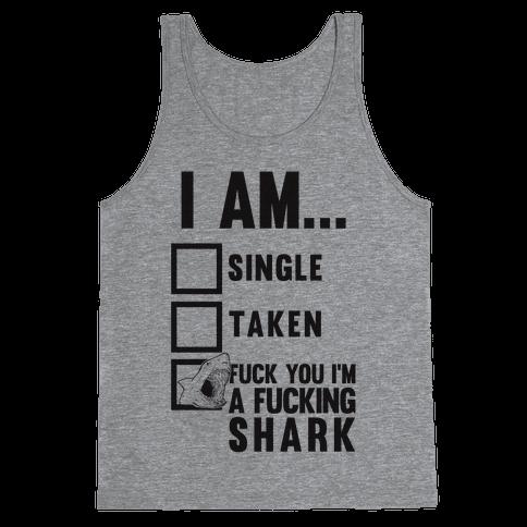F*** You I'm A F***ing Shark Tank Top