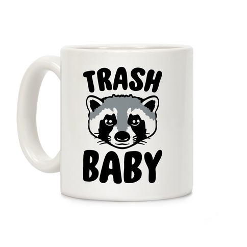 Trash Baby Coffee Mug