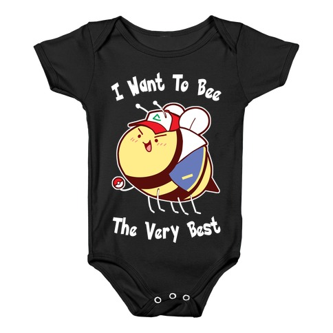 I Want To Bee The Very Best Baby Onesy