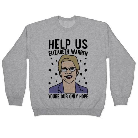 Help Us Elizabeth Warren Pullover