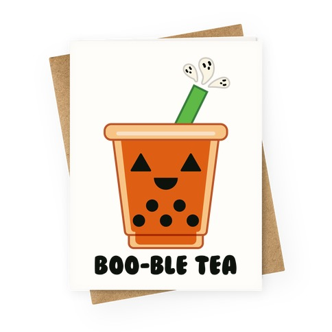 Boo-ble Tea Greeting Card