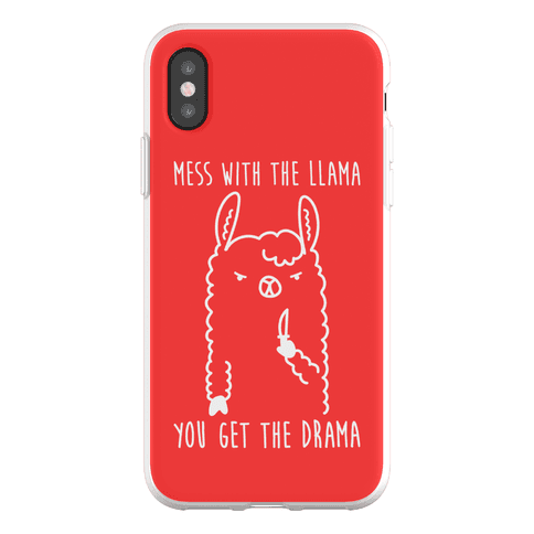 Mess With The Llama You Get The Drama Phone Flexi-Case