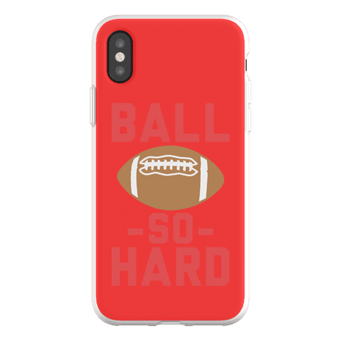 Ball So Hard Phone Flexi-Case