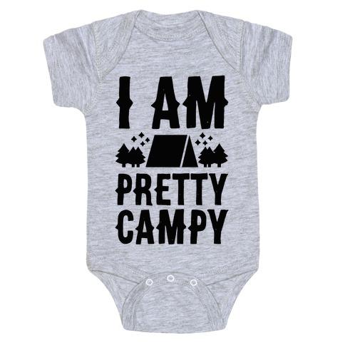I Am Pretty Campy Baby Onesy