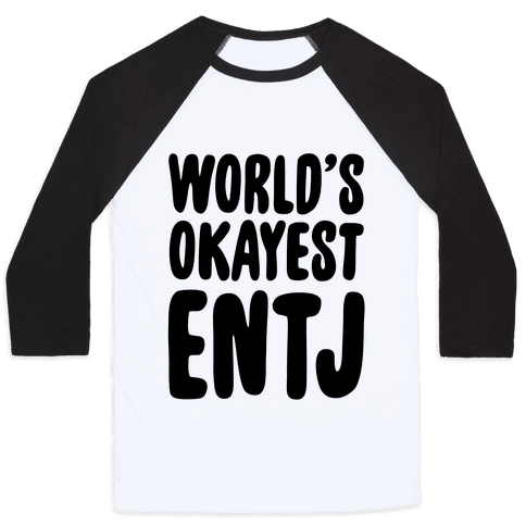 World's Okayest ENTJ Baseball Tee