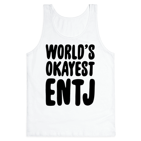 World's Okayest ENTJ Tank Top