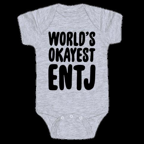 World's Okayest ENTJ Baby Onesy