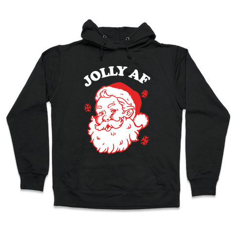 Jolly AF Hooded Sweatshirt