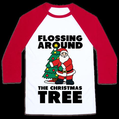 Flossing Around the Christmas Tree Baseball Tee