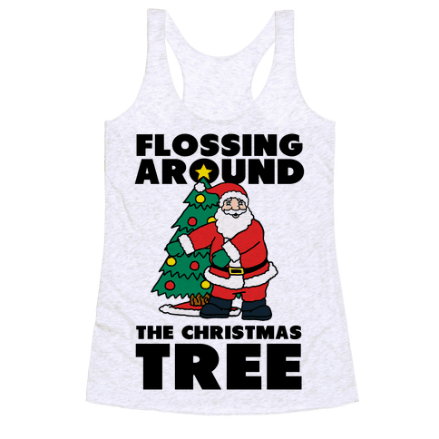 Flossing Around the Christmas Tree Racerback Tank Top