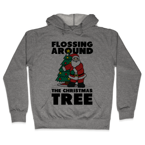 Flossing Around the Christmas Tree Hooded Sweatshirt
