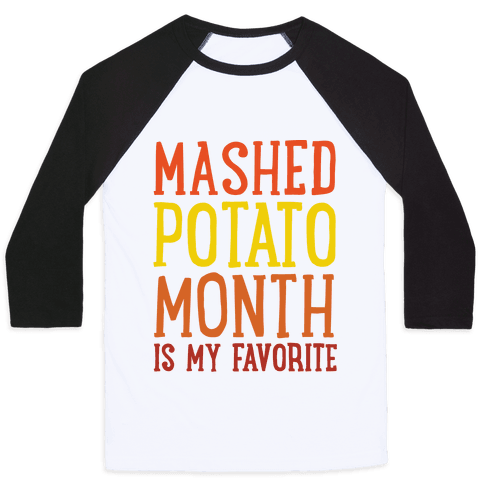 Mashed Potato Month Is My Favorite Thanksgiving Day Parody Baseball Tee