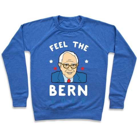 Feel the Bern 2020 Pullover