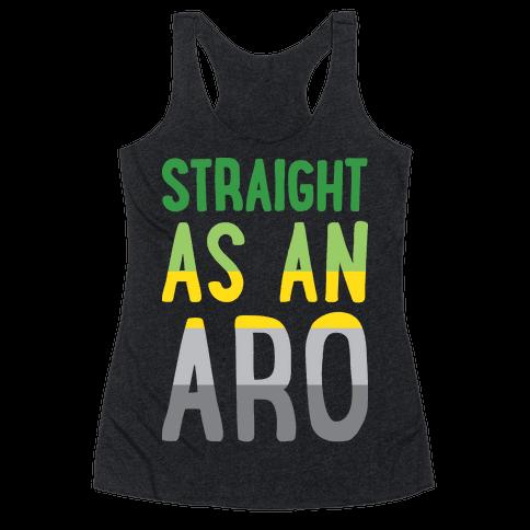 Straight As An Aro Racerback Tank Top